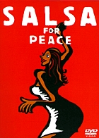 SALSA FOR PEACE〔DVD〕